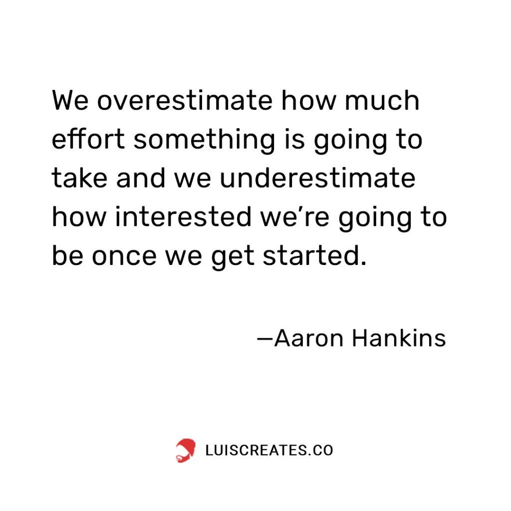 Aaron Hankins Quote